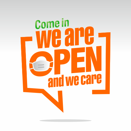 We are open and we care